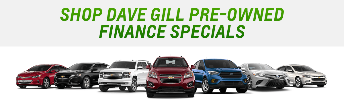 SHOP DAVE GILL PRE-OWNED FINANCE SPECIALS