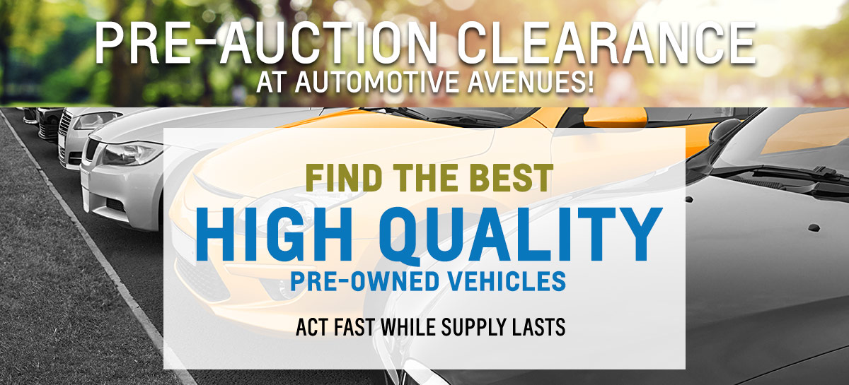 LAST CHANCE BEFORE THEY HEAD TO AUCTION 20 QUALITY PRE-OWNED VEHICLES ALL LISTED BELOW MARKET VALUE