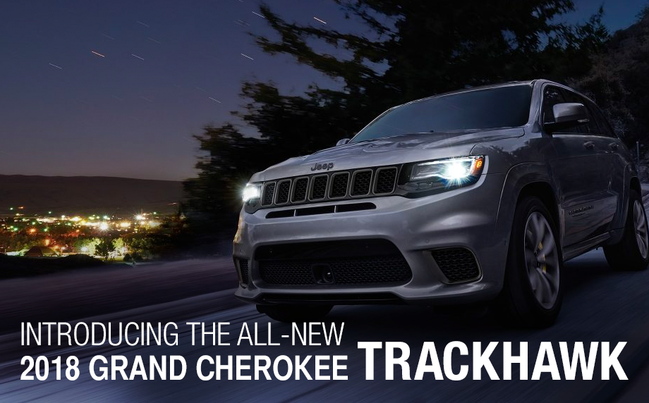 Introducing The All-New 2018 Grand Cherokee Trackhawk