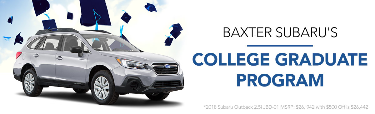 Baxter Subaru's College Graduate Program