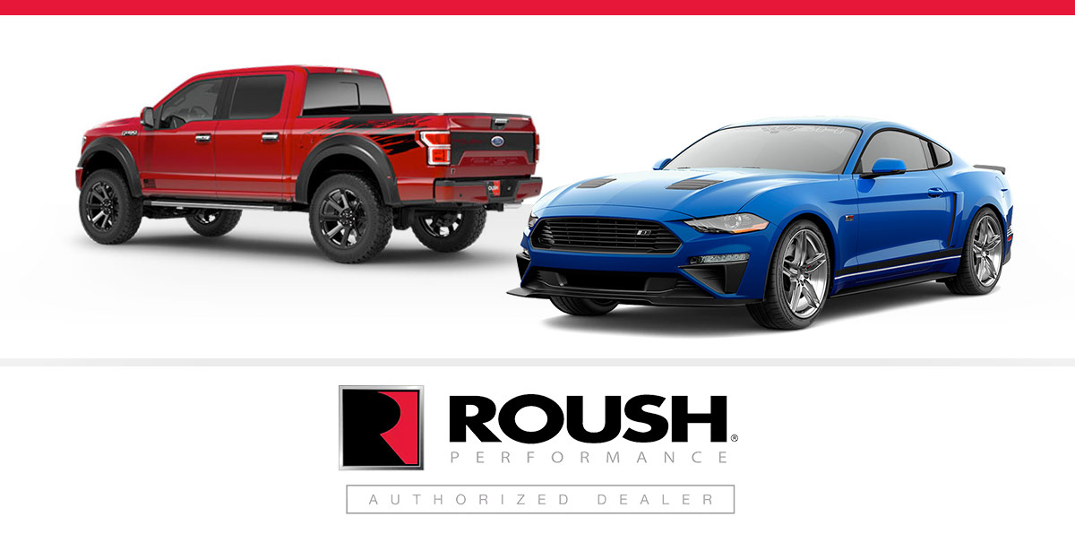 Your Official Roush Performance Dealer