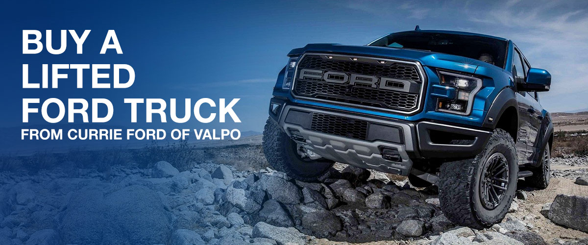 Buy a lifted Ford truck from Currie Ford of Valpo
