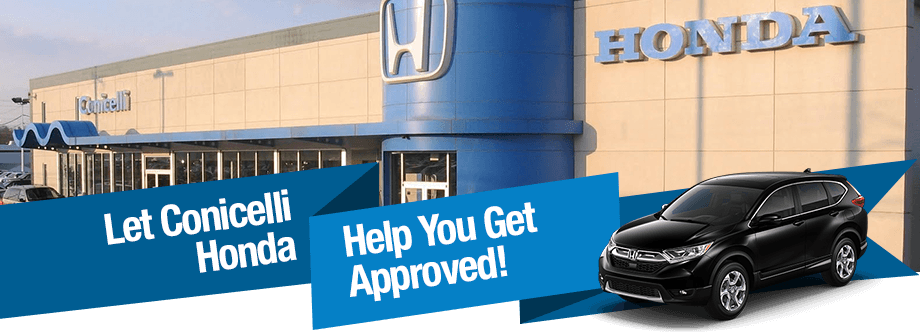 Let Conicelli Honda Help You Get Approved