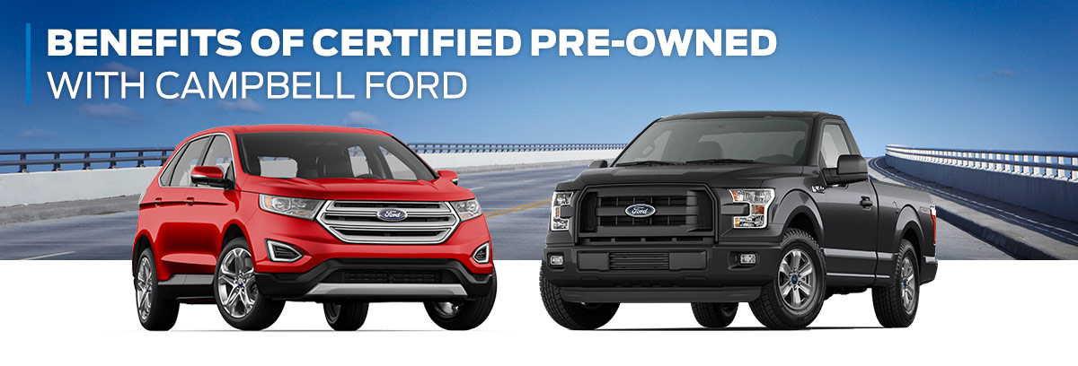 BENEFITS OF CERTIFIED PRE-OWNED WITH CAMPBELL FORD
