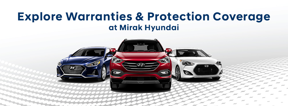 Explore Warranties & Protection Coverage at Mirak Hyundai