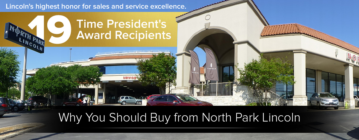 Why You Should Buy from North Park Lincoln
