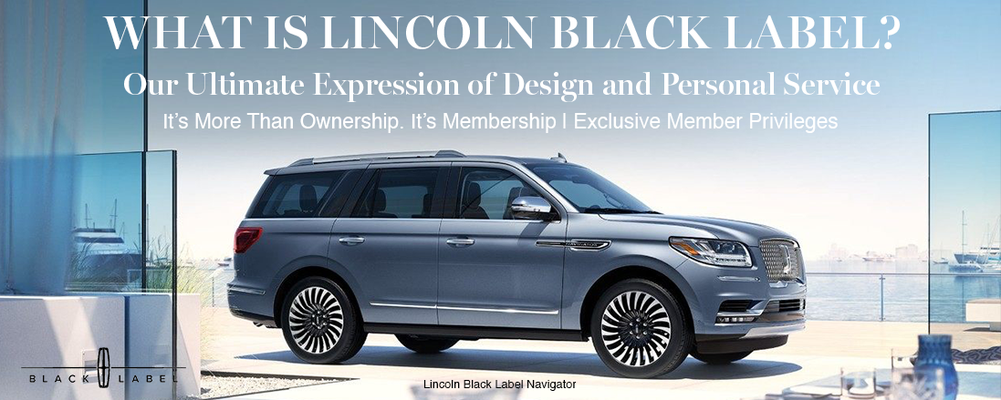What Are Lincoln Black Label Models Plymouth Mi Lincoln Dealer