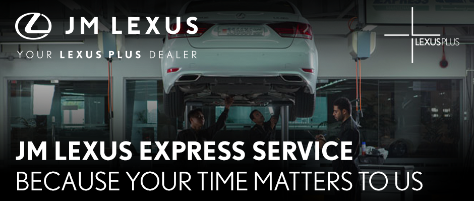JM LEXUS EXPRESS SERVICE  BECAUSE YOUR TIME MATTERS TO US