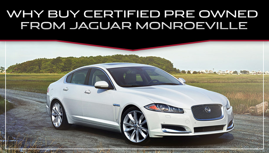 why buy certified pre-owned | buy a cpo jaguar in monroeville, pa