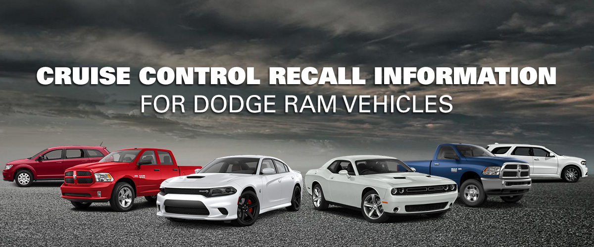 Cruise Control Recall Information for Dodge RAM Vehicles