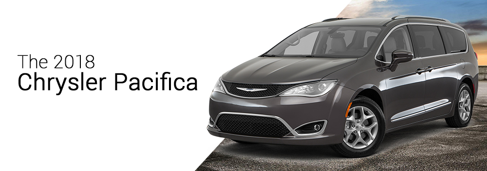 The 2018 Chrysler Pacifica
