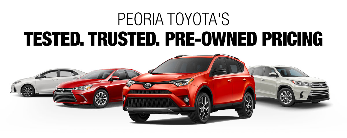 Toyota Peoria Il >> Tested Trusted Pre Owned Pricing Used Cars For Sale In Peoria Il