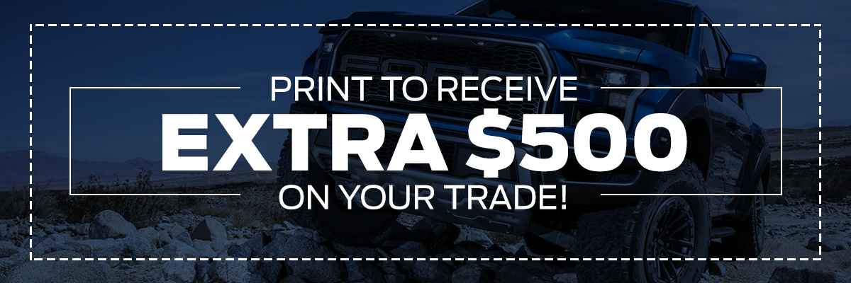 Print To Receive Extra $500 On Your Trade!