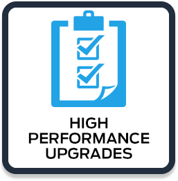 High Performance Upgrades