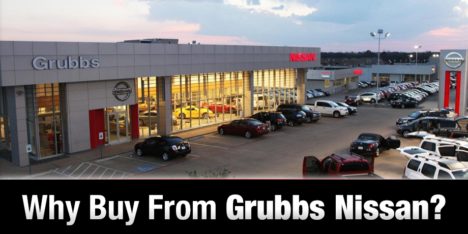 Why You Should Buy From Grubbs Nissan Near Fort Worth, TX