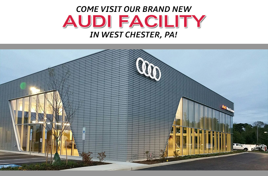new audi facility audi dealership in west chester pa. Black Bedroom Furniture Sets. Home Design Ideas