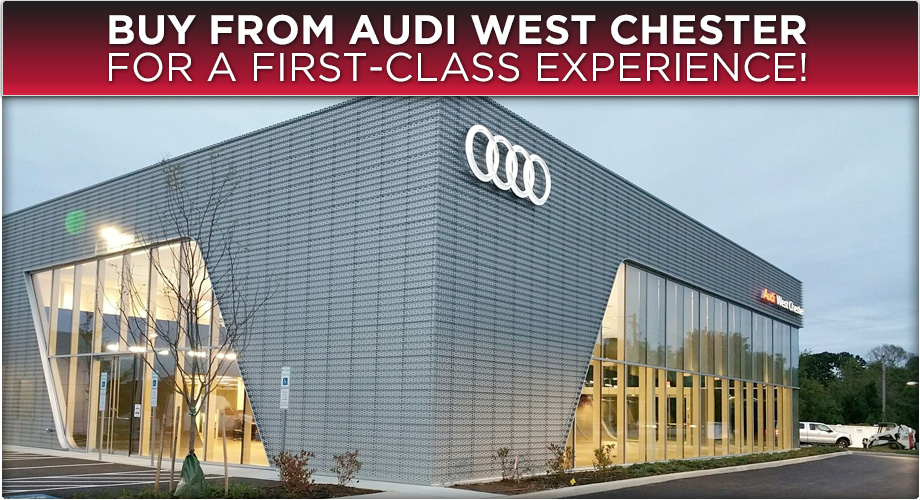 Audi West Chester New Audi Dealership In West Chester PA - Audi dealers pa