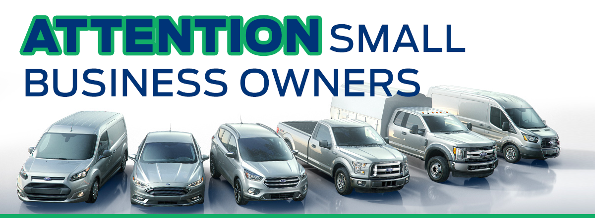 Attention Small Business Owners with image of Ford fleet lineup