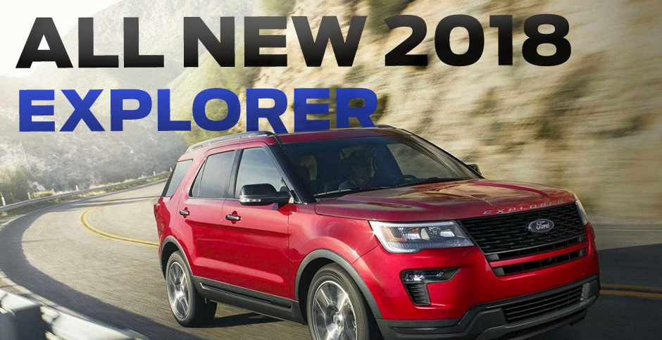 All New 2018 Ford Explorer